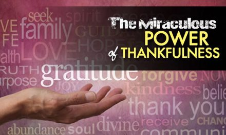 The Miraculous Power of Thankfulness