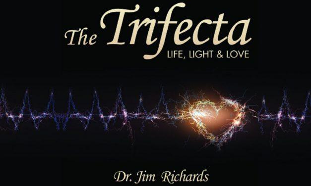 The Trifecta: Life, Light & Love