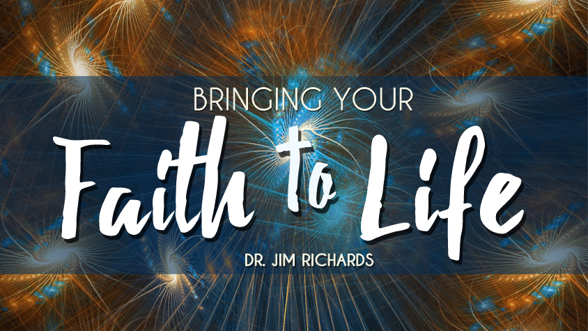 Bringing Your Faith to Life