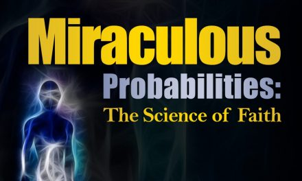 Miraculous Probabilities: the Science of Faith