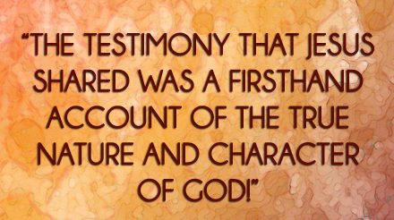 The Testimony of Jesus