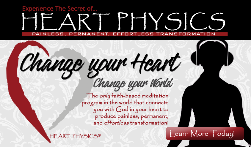 Faith-Based-Meditation-Heart-Physics