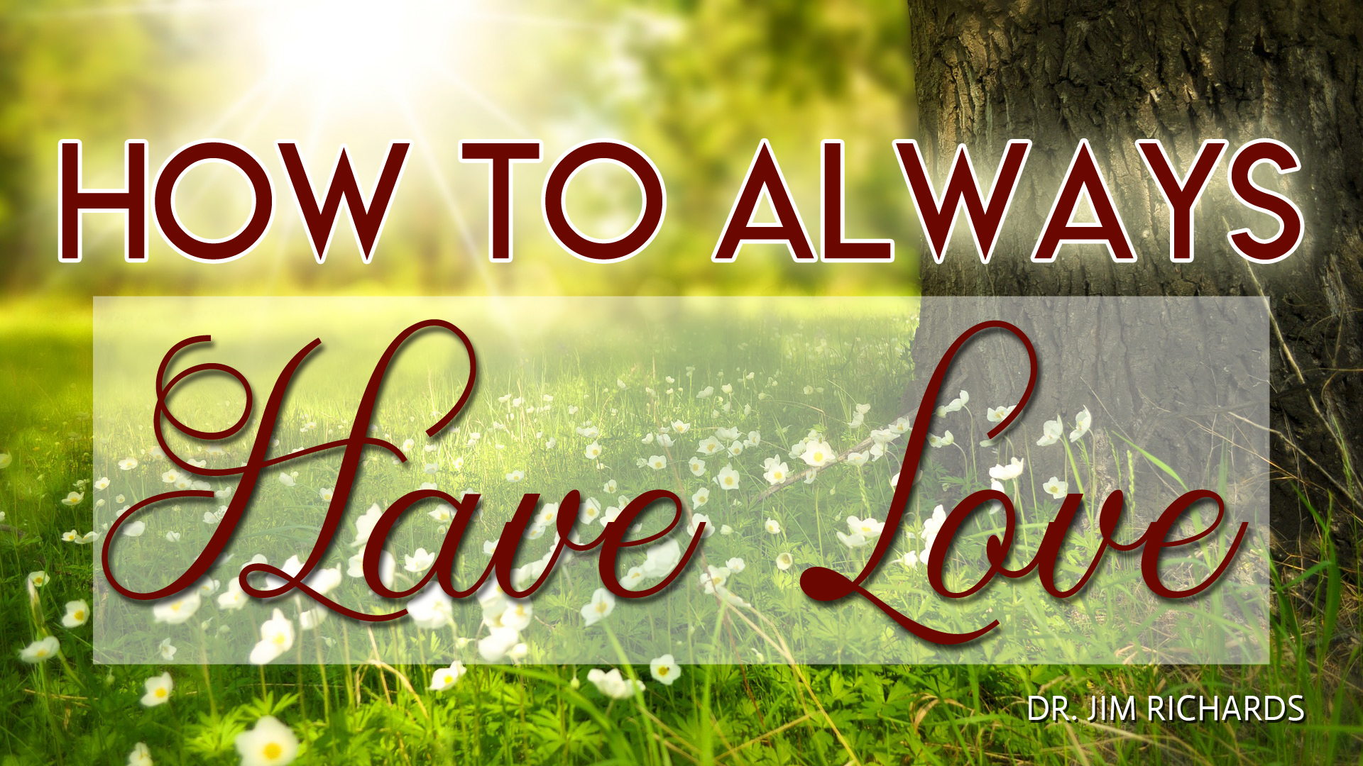 How-to-Always-Have-Love