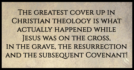 The Biggest Cover Up in Christian Theology!