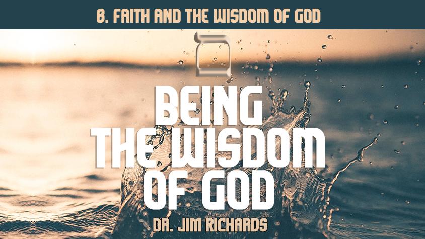 Faith and the Wisdom of God